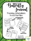 Butterfly Journal for Caterpillar Observations