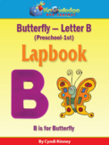 Butterfly - Letter B - Lapbook (Pre-K - 1st) - Interactive