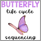 Butterfly Life Cycle Activity Sequencing & Writing Worksheets Differentiated