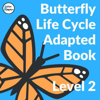 Butterfly Life Cycle Adapted Book Level 2