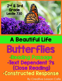 Butterfly Life Cycle - Close Reading - Informational Text and TDQs