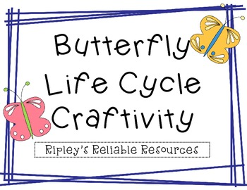 Butterfly Life Cycle Craftivity ~ Freebie!