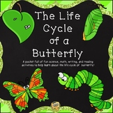 Life Cycle of a Butterfly - Science, Math, Reading, Writing, and Craftivity