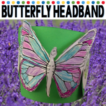 butterfly lifecycle headband: Students where this when they release their butterflies