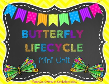 Butterfly Life Cycle Mini Unit