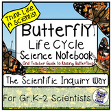 Butterfly Life Cycle Notebook and Teacher Guide: The Scientific Inquiry Way