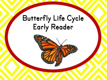 Butterfly Life Cycle Early Reader Book