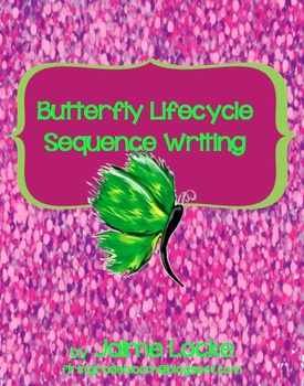 Butterfly Lifecycle Sequenced Writing Activity