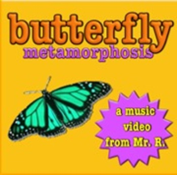 Butterfly Metamorphosis Sing-along Music Video