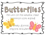 Butterfly Mini Unit - Common Core Aligned
