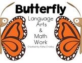 Butterfly Mini Unit: Language Arts and Math