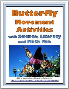 Butterfly Science with Movement Activities Literacy, and M