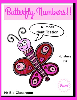 Butterfly Numbers! #s 1-5 Identification Early Math Skills