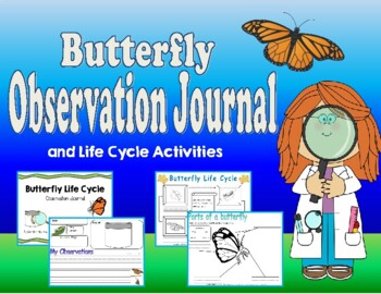 Butterfly Observation Journal and Life Cycle
