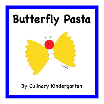 Butterfly Pasta Cookbook