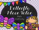 Butterfly Place Value Craftivity