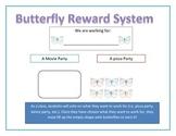 Reward System-Butterflies