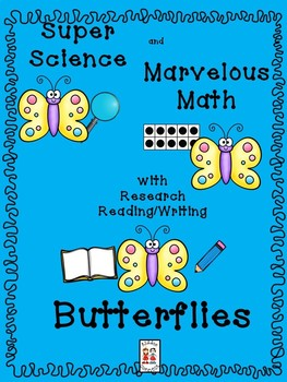 STEM and Butterflies--science, technology, engineering, art and math activities