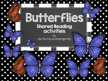 Butterfly Shared Reading Activity