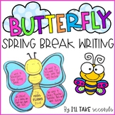 Butterfly Spring Break Writing