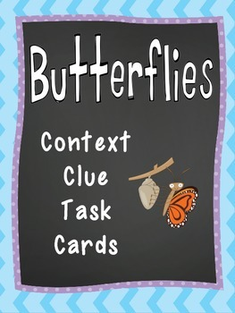 Butterfly Task Cards:  Using Context Clues!