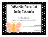 Butterfly Theme Polka Dot Daily Schedule Cards