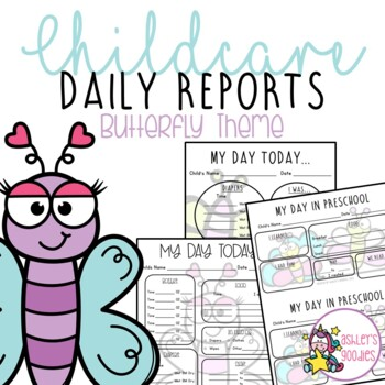 Butterfly Themed Childcare Daily Reports  (Daycare)