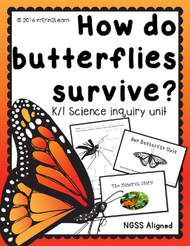 NGSS Butterfly Unit Kindergarten First grade Butterflies