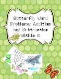 Butterfly Word Problems - Addition and Subtraction within 10