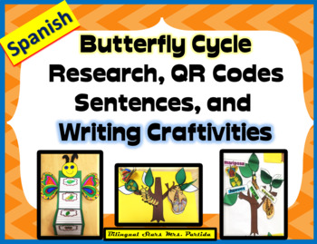 Butterfly Writing Craftivity Research QR Codes- Sentences Mariposas oraciones