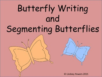Butterfly Writing and Segmenting Words