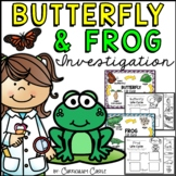 Butterfly and Frog Life Cycle Investigation BUNDLE