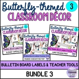 Butterfly-themed Classroom Decor BUNDLE 3 Three Font Styles