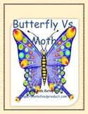 Butterfly v Moth