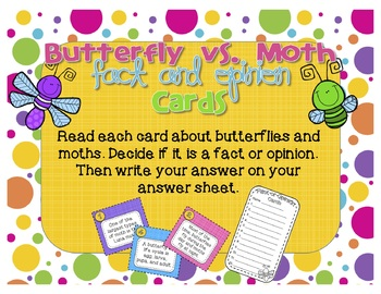 Butterfly vs. Moth Fact and Opinion Cards