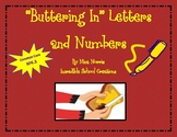 Buttering In Letters and Numbers