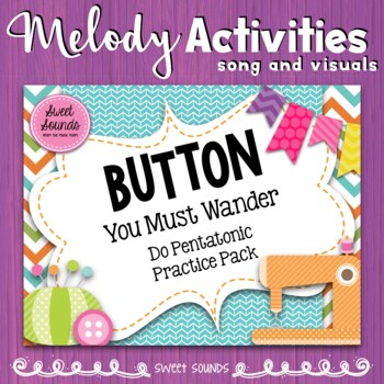 Button You Must Wander {Do Pentatonic Practice Pack}