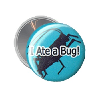 Button: I ATE A BUG