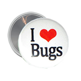 Button: I LOVE BUGS