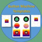 Button Machine Template