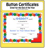 Button End of the Year Awards Certificates: Editable! (Kindergarten, Preschool)