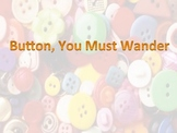 Button You Must Wander: A Song in English and Spanish