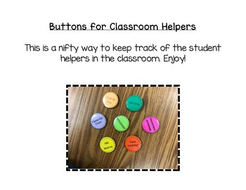 Buttons for Classroom Helpers