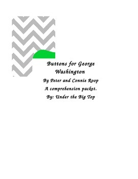 Buttons for George Washington by Peter and Connie Roop Comprehension Packet