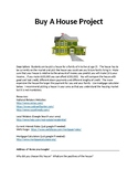 Buying A House:  Mortgage and Interest Rates Assignment