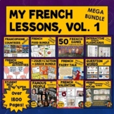 My French Lesson Plans, Activities, Games, Mega Bundle, Vol. 1