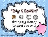 Buy a Reward: Counting Money Reward Coupons