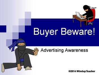 Buyer Beware Advertising Awareness Unit