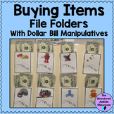 Buying Items with Dollar Bills File Folders for Autism and Special Education