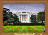 Buying a house ESL adult conversation
